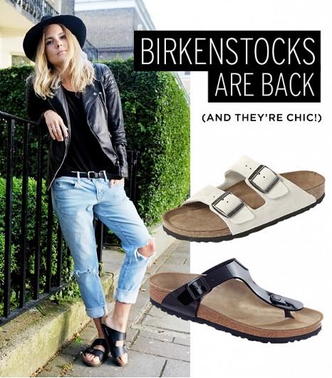 Birkenstocks are back!